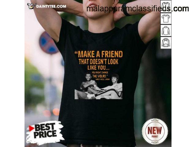 Hot Make A Friend The World Kareem Abdul-Jabbar Shirt