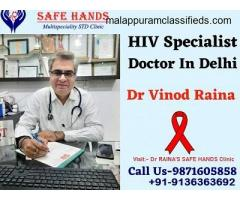 Best HIV Specialist Doctors Clinic in Delhi, Dr Vinod Raina
